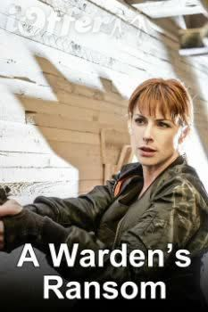 A Warden's Ransom (2014) starring Diane Neal