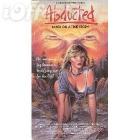 Abducted 1986 Horror Movie