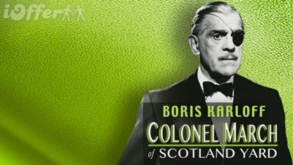 All 26 Episodes of Colonel March of Scotland Yard 1