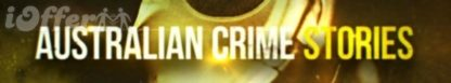 Australian Crime Stories Season 1 (2016) 1