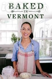 Baked in Vermont Complete Seasons 1 and 2