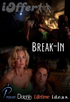 Break-In 2006 starring Kelly Carlson, Eric Winter