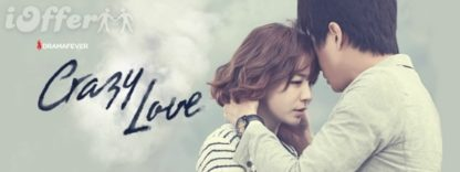 Crazy Love All 100 Episodes With English Subs 1