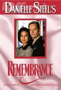 Danielle Steel's Remembrance (1996) starring Eva LaRue 1