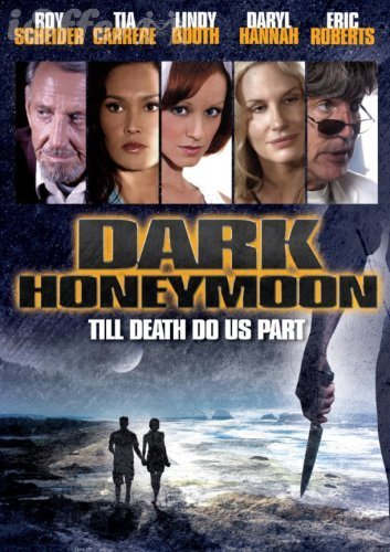 Dark Honeymoon 2008 starring Daryl Hannah 1