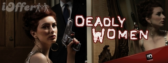 Deadly Women Seasons 1, 2 and 3