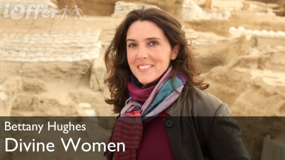 Divine Women starring Bettany Hughes (2012) Miniseries