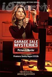 Garage Sale Mysteries: Picture a Murder (2018) Loughlin 1