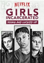 Girls Incarcerated: Young and Locked Up (2018) 1