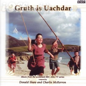 Gruth is Uachdar (Crowdie and Cream) 2002 Series 1