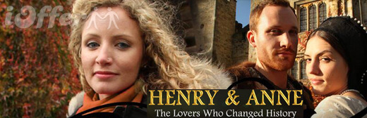 Henry and Anne: The Lovers Who Changed History (Drama)