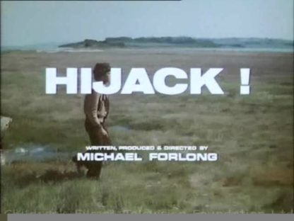 Hijack 1975 starring Richard Morant, James Forlong 1