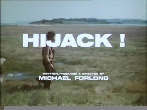 Hijack 1975 starring Richard Morant, James Forlong