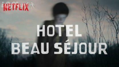 Hotel Beau Sejour (2017) Season 1 English Subtitles 1