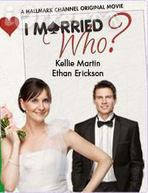 I Married Who? (2012) Starring Kellie Martin