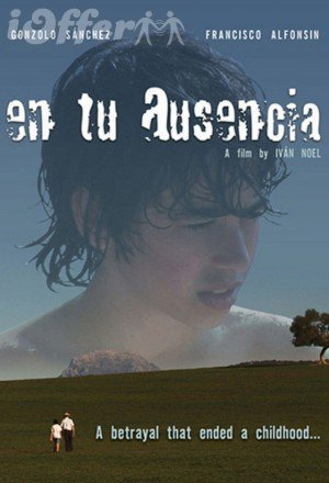 In Your Absence (En Tu Ausencia) 2008 English Subtitles