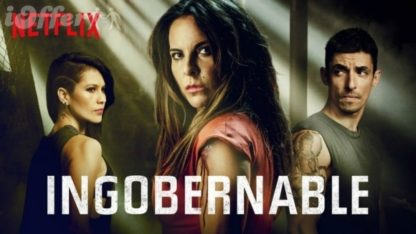 Ingobernable Season 2 (2018) with English Subtitles 1