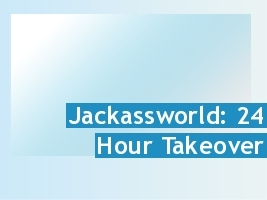 Jackass – 24 Hour Takeover