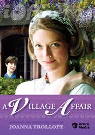 Joanna Trollope's A Village Affair (1995) 1