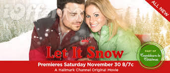 Let It Snow 2013 starring Candace Cameron Bure 1