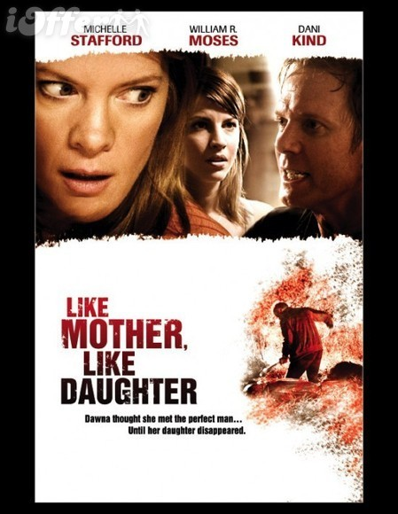Like Mother Like Daughter (2007) with Michelle Stafford