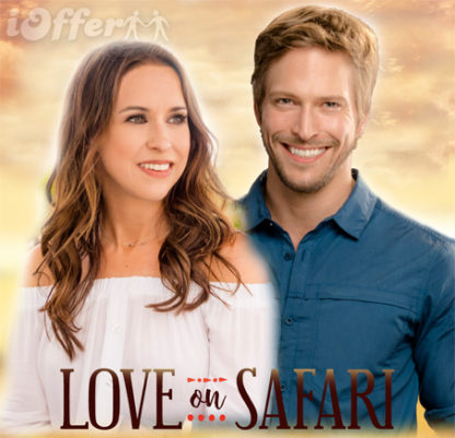 Love On Safari (2018) starring Lacey Chabert 1