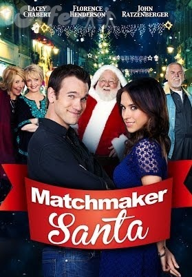 Matchmaker Santa (2012) starring Lacey Chabert 1