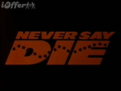 Never Say Die 1988 1