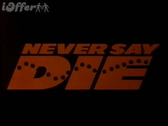 Never Say Die 1988