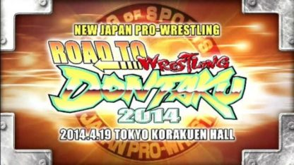 NJPW Road to Wrestling Dontaku 2014 1