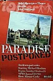 Paradise Postponed (1986) and Titmuss Regained (1991)