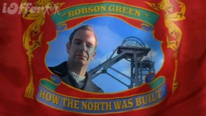 Robson Green How The North Was Built (2013) 1