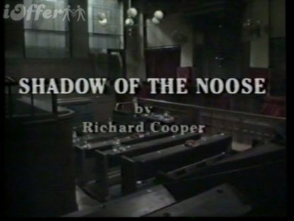 Shadow Of The Noose All Episodes 1