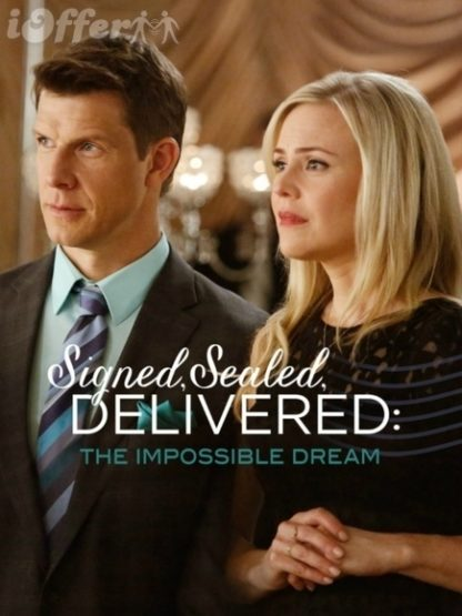 Signed, Sealed, Delivered The Impossible Dream 1