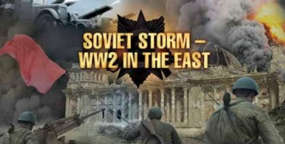 Soviet Storm - WWII in the East 1