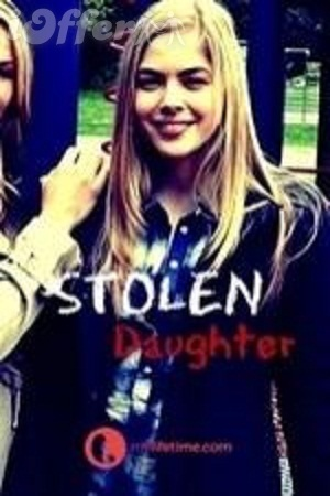 Stolen Daughter 2015 starring Andrea Roth