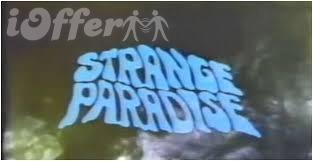 Strange Paradise Episodes 1-99