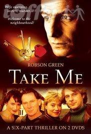 Take Me (2001 Mini-Series) starring Robson Green 1