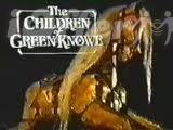 The Children of Green Knowe COMPLETE Series