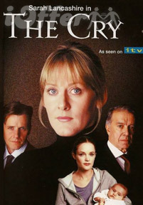 The Cry starring Sarah Lancashire (2002) 1