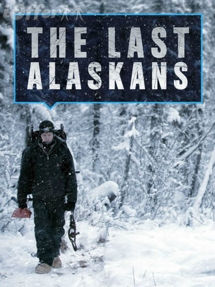 The Last Alaskans Complete Seasons 1, 2 and 3