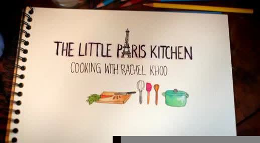 The Little Paris Kitchen Cooking with Rachel Khoo