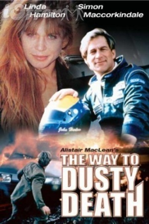 The Way to Dusty Death (1996) starring Linda Hamilton 1