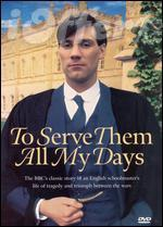 To Serve Them All My Days Complete Series 1