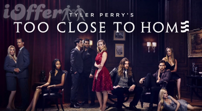 Tyler Perry's Too Close to Home Seasons 1 and 2 1