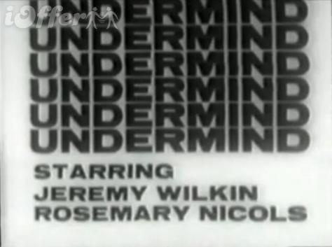 Undermind 1965 Series Starring Jeremy Wilkin