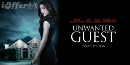 Unwanted Guest 2016 starring Kate Mansi, Ted King 1