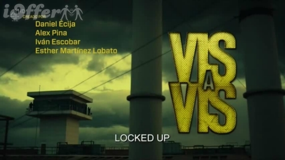 Vis a Vis (Locked Up) Complete with English Subtitles