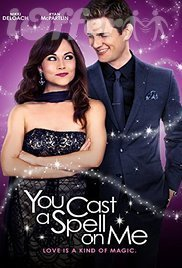 You Cast a Spell on Me (2015) (A Kind of Magic)
