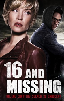 16 and Missing (2015) starring Lizze Broadway, Mark Hapka